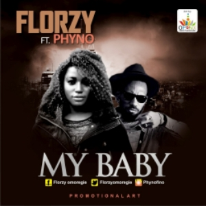 Florzy ft. Phyno – My Baby