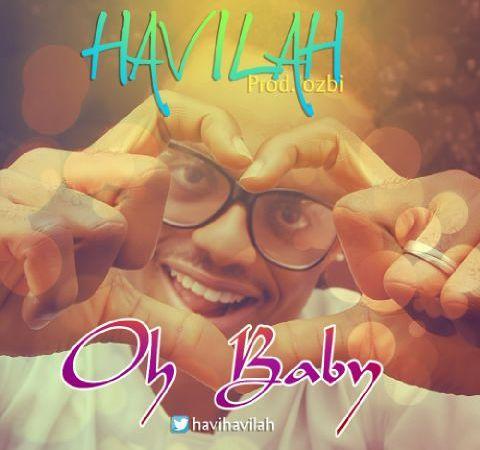 Havilah – Oh Baby!