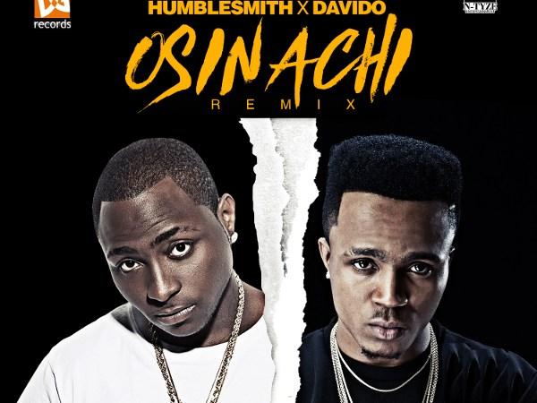 Humblesmith ft. Davido – Osinachi (Remix)