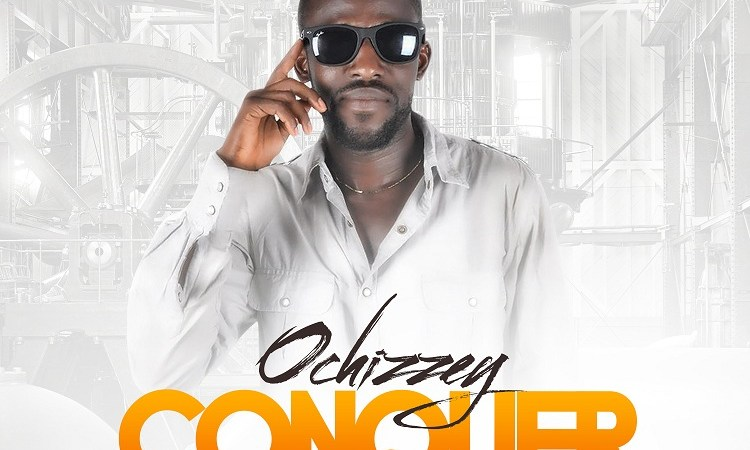 Ochizzey – Conquer (Prod. by Mr Steps Up)