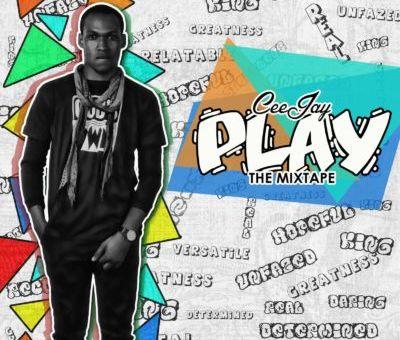 Mixtape: Ceejay – Play The Mixtape