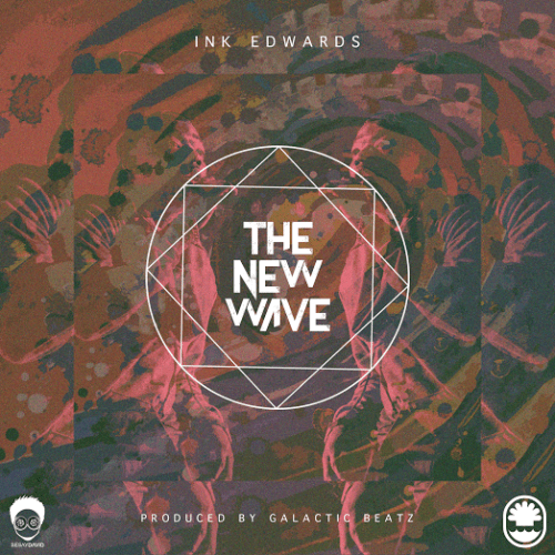 Ink Edwards - The New Wave Official Artwork