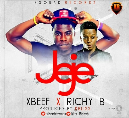 Xbeef – Jeje ft Richy B (Prod. by DBliss)