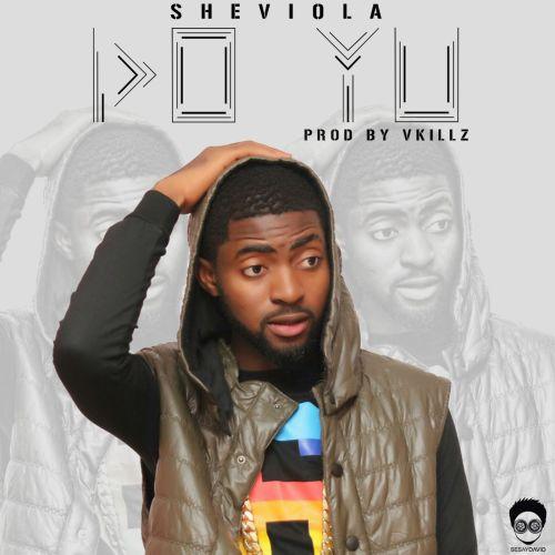 Sheviola - Do Yu