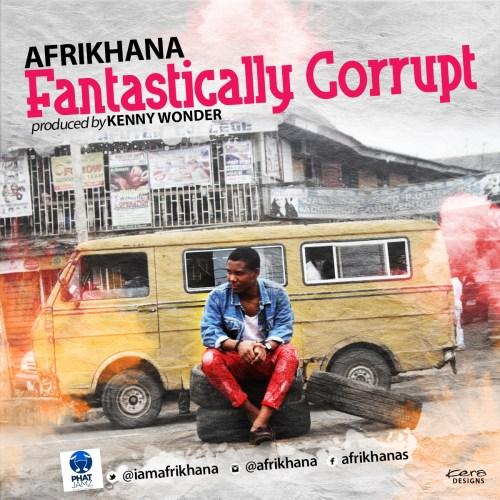 Afrikhana - Fantastically Corrupt
