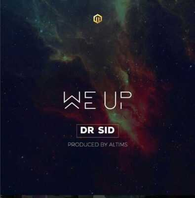 Dr. SID – We Up (Prod. by Altims)