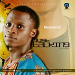 MadskillZ – Just Talking (Prod. MadskillZ)