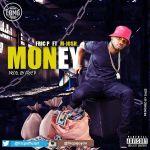 Fric P ft. M-Josh – Money