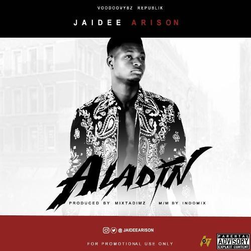Jaidee - Aladin (Prod. by Mixtadimz)