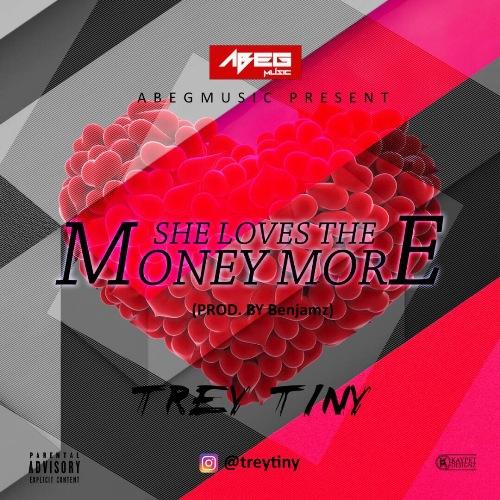 Trey Tiny - She Love The Money More (Prod by Benjamz)
