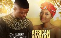 Ellyjay Crooner - African Woman