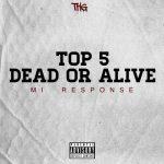 Payper - Top 5 Dead Or Alive (MI Response)