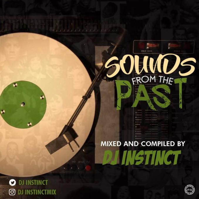 DJ Instinct - Sounds From The Past