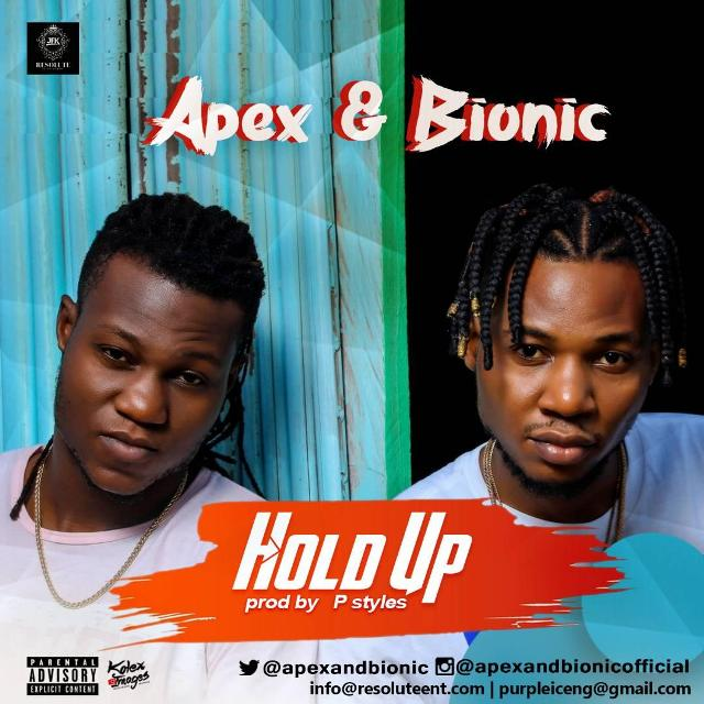 Apex & Bionic - Hold Up
