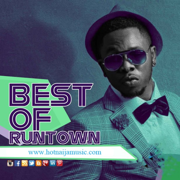 Best of Runtown Mix 2017