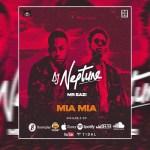 DJ Neptune – Mia Mia Ft Mr Eazi