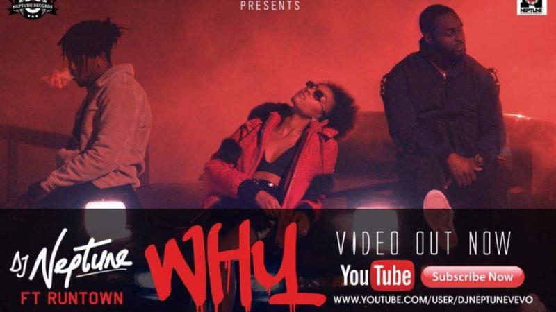 DJ Neptune - Why ft Runtown