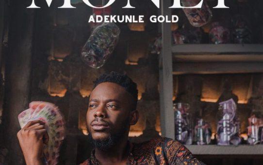 Download Money by Adekunle Gold