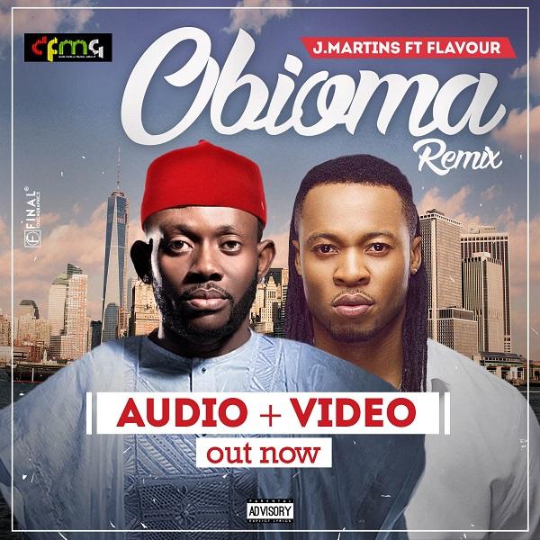 J Martins - Obioma (Remix) ft Flavour