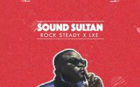 Sound Sultan - Off Da Leash ft Rocksteady & LXE