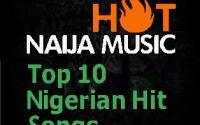 Top 10 Nigerian Hit Songs December 2017