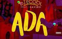 Ada by DJ ECool ft Davido