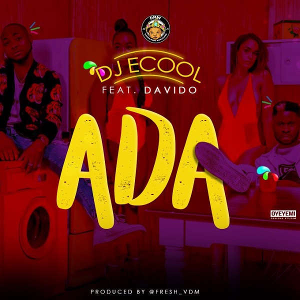 Ada by DJ ECool ft Davido