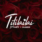 D'tunes - Titilailai ft Olamide