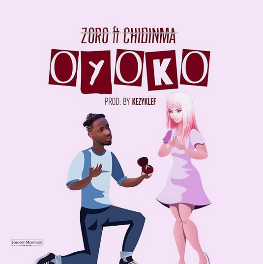 Download Oyoko by Zoro featuring Chidinma