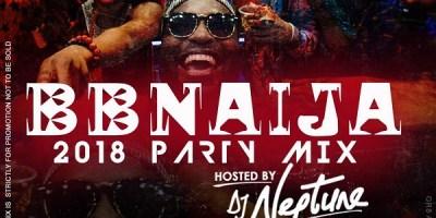 Download Latest Naija Party Mix 2018 by DJ Neptune