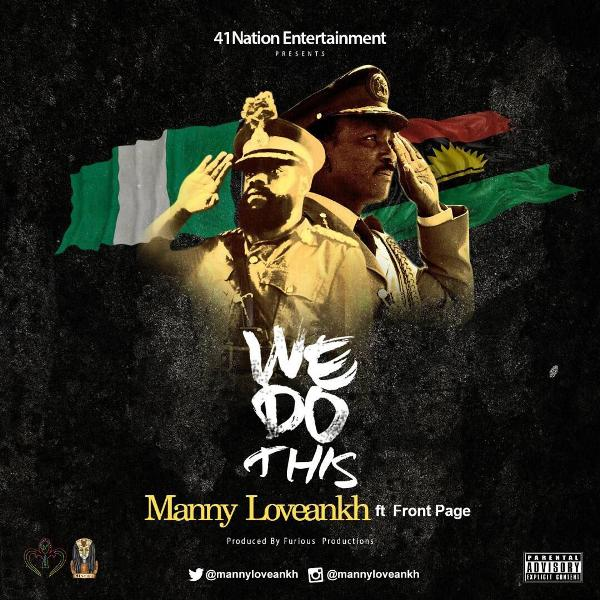 Manny Loveankh - We Do This Ft Front Page