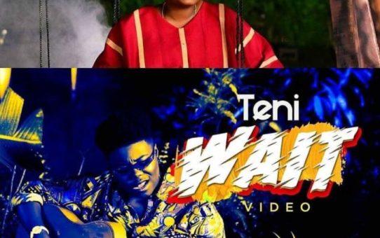 VIDEO: Teni – Wait
