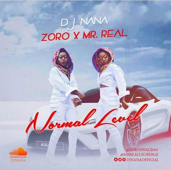 DJ Nana - Normal Level ft Zoro & Mr Real