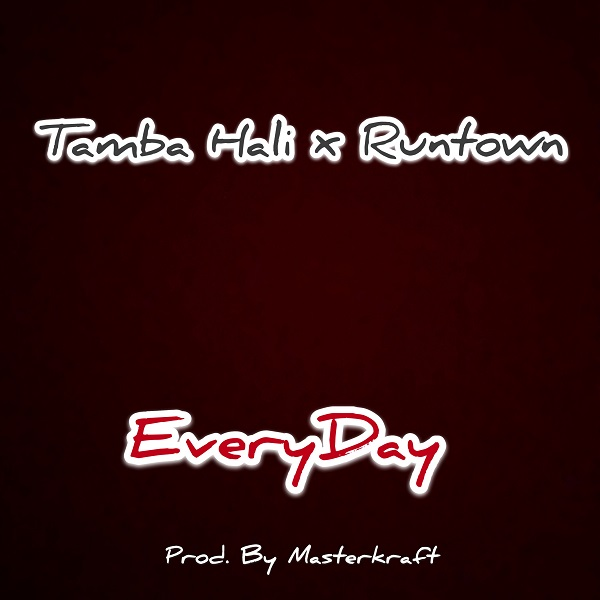Tamba Hali ft Runtown - Everyday
