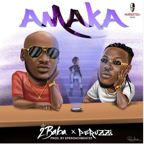2Baba - Amaka ft Peruzzi