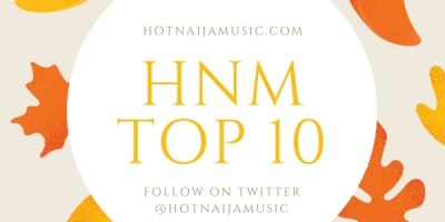 Top 10 Nigerian Hit Songs Released April 2018