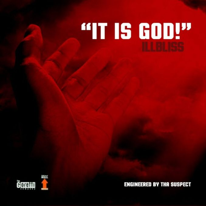 iLLbliss - It Is God