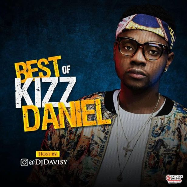 Best Of Kizz Daniel Mix 2018 | HotNaijaMusic