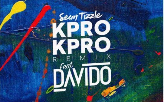 Sean Tizzle ft Davido – Kpro Kpro (Remix)
