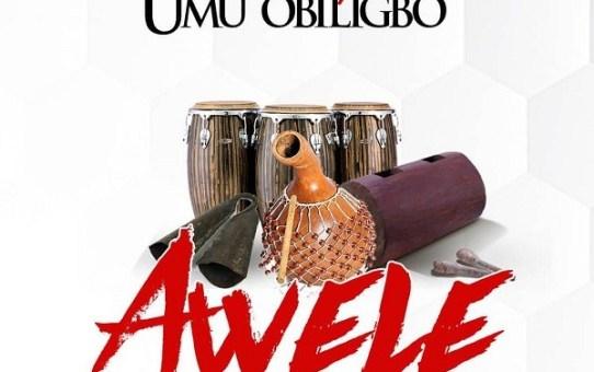 Flavour – Awele ft Umu Obiligbo