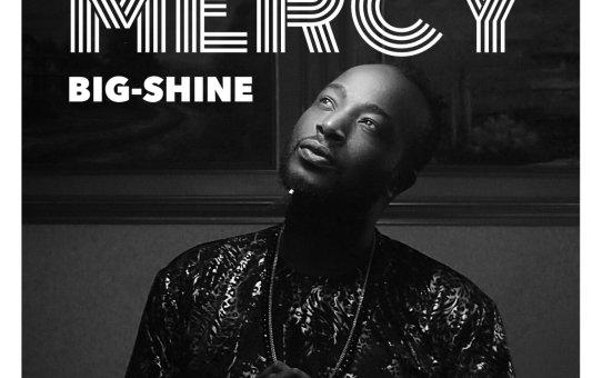Big-Shine – Mercy