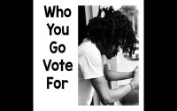 Jhybo - Who You Go Vote For
