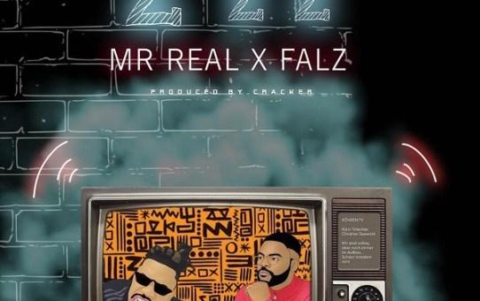 Mr Real ft. Falz – Zzz