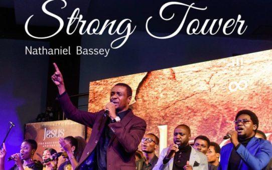 Nathaniel Bassey – Strong Tower ft Glenn Gwazai