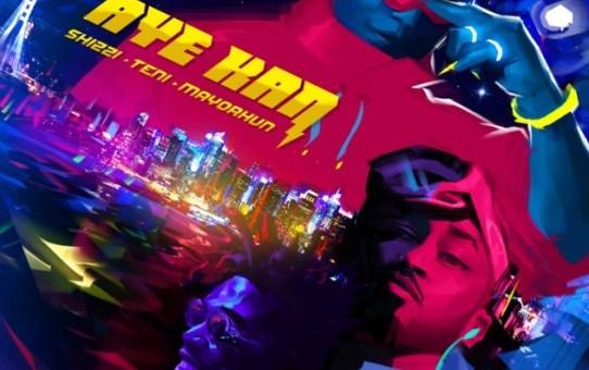 Shizzi ft Teni & Mayorkun – Aye Kan