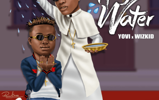 Yovi – Holy Water ft Wizkid