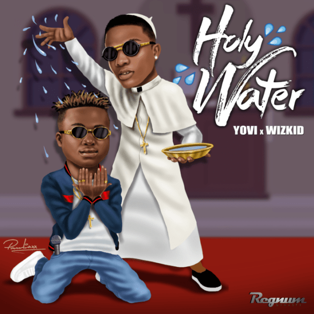 Yovi-Holy-Water-Wizkid
