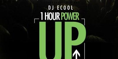 DJ ECool - Power Up Mix