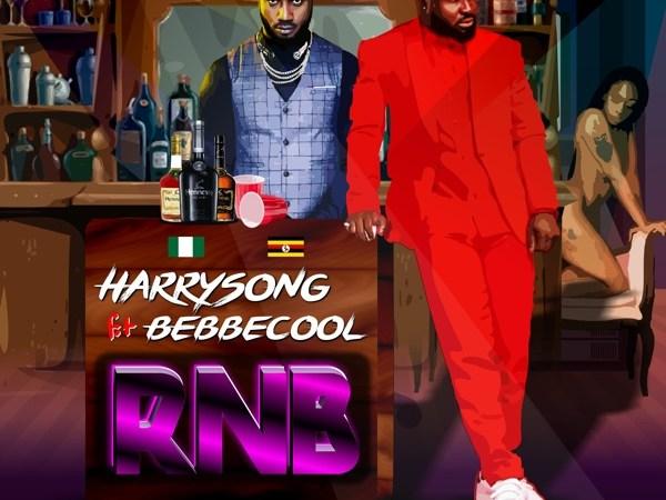 Harrysong – Rnb' ft. Bebe Cool