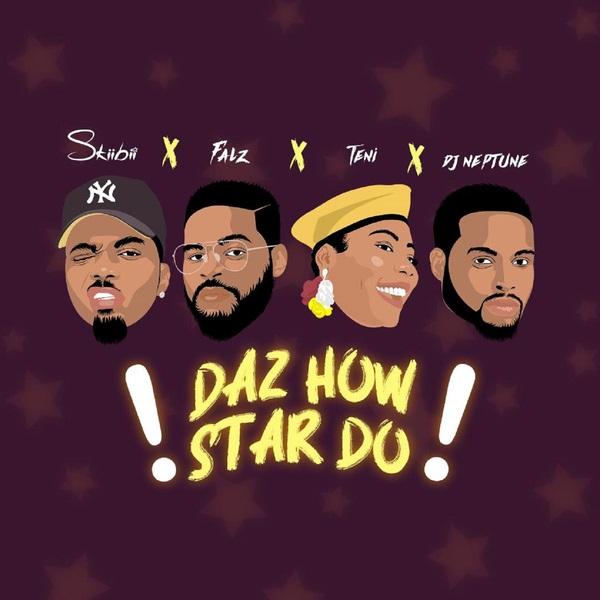Skiibii - Daz How Star Do ft. Falz